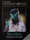 Zur Sonderausstellung Brasilianischer Exponate mit vielen schönen Turmalinkristallen.